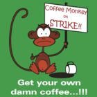 Coffee Monkey on STRIKE!! by fridley