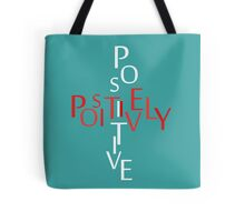 Positively Positive Tote Bag