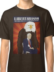 Libertarianism: The Fresh New Face of the Republican Party Classic T-Shirt