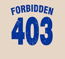 Team shirt - 403 Forbidden, blue Unisex T-Shirt