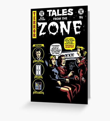 Tales from the Zone 2 Greeting Card