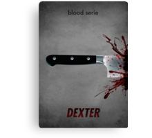 Dexter - blood serie Canvas Print