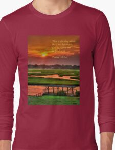 This is the day which the Lord has made... Long Sleeve T-Shirt