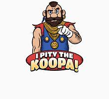I Pity The Koopa! Unisex T-Shirt