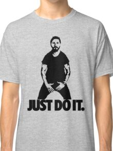 Just do it. Classic T-Shirt