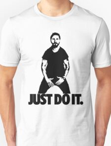 Just do it. T-Shirt