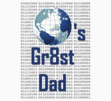 World's Gr8st Dad by atomicseasoning