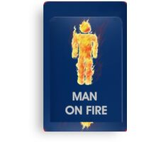 Man on Fire Canvas Print