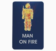 Man on Fire by gr8erAchilles