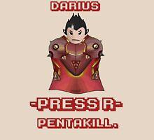 Darius Pressed R--PENTAKILL! Unisex T-Shirt