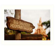Big Thunder Sign Art Print