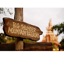 Big Thunder Sign Photographic Print
