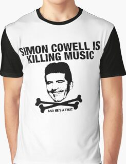 Simon Cowell Is Killing Music Graphic T-Shirt