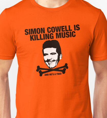 Simon Cowell Is Killing Music Unisex T-Shirt