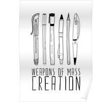 Weapons Of Mass Creation Poster