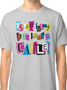 PRINCESS RANSOM NOTE Classic T-Shirt