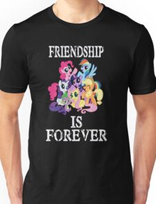 Friendship is forever [white text] Unisex T-Shirt