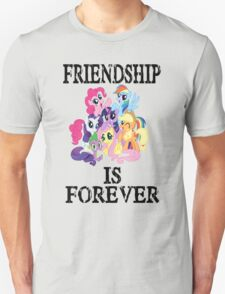 friendship is forever [black text] T-Shirt