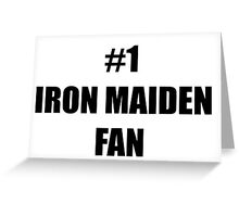 Number 1 Iron Maiden Fan Greeting Card
