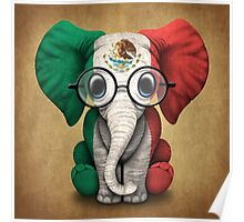 Baby Elephant with Glasses and Mexican Flag Poster