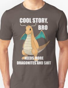 Cool Story, Bro T-Shirt