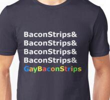 BaconStrips & Gay BaconStrips - 3 Unisex T-Shirt