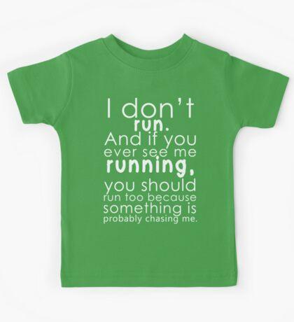 I don't run Kids Tee