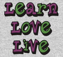 Learn Love Live Kids Clothes