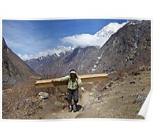One of the hardest jobs on earth. Langtang, Nepal. Poster