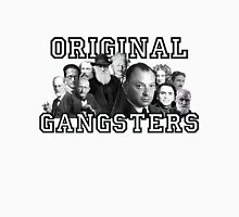 Original Gangsters Unisex T-Shirt