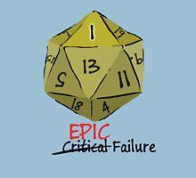 Epic Fail D20 Unisex T-Shirt