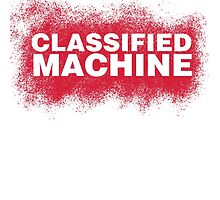 Classified Machine by zombieconchord