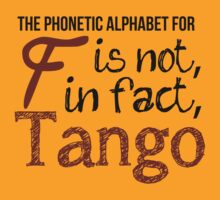 The phonetic alphabet for F is not, in fact, Tango. by thefinalproblem