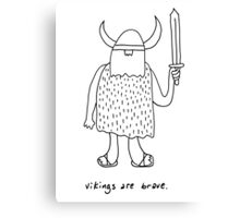 Vikings are brave drawing with text Canvas Print