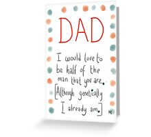 For a Dad who appreciates Genetics. From a Son.  Greeting Card