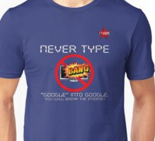 I.T HERO - Never Type Google.. Unisex T-Shirt