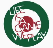 Life Is A Game We Play 2 T-Shirt