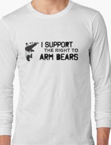 I Support the Right to Arm Bears, Panda Bears Long Sleeve T-Shirt