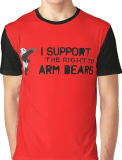 I Support the Right to Arm Bears, Panda Bears Graphic T-Shirt
