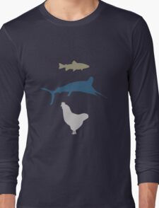 The Marlin, the Trout, and the Chicken Long Sleeve T-Shirt