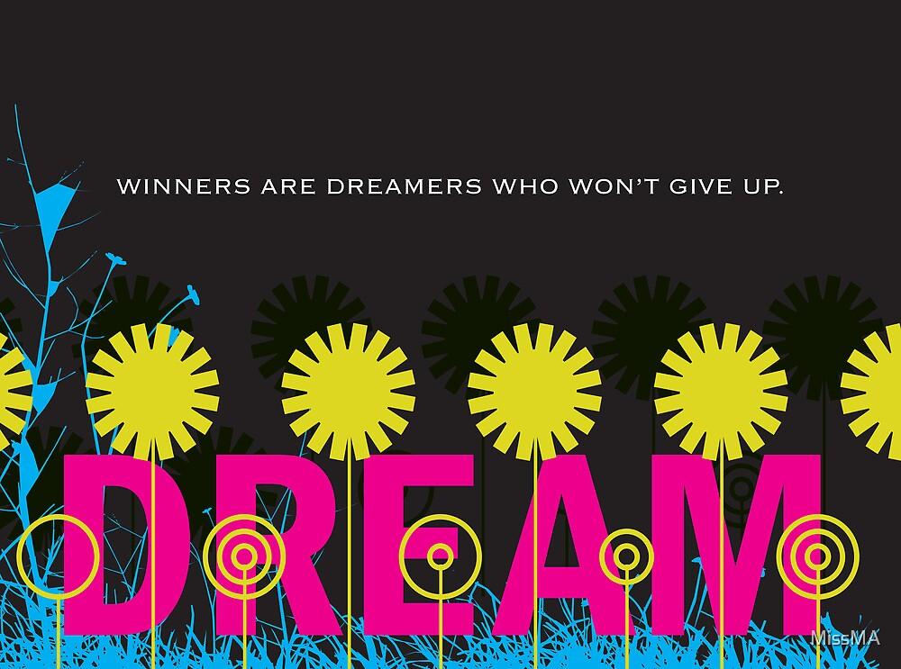 Winners are dreamers by MissMA