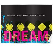 Winners are dreamers Poster