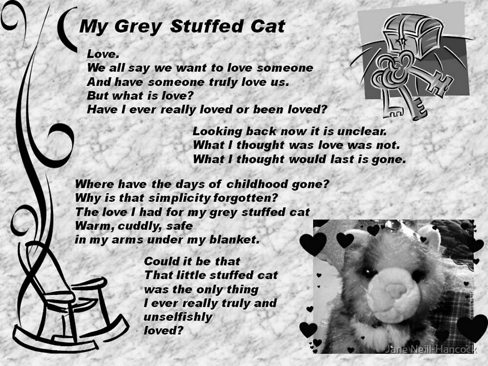 My Grey Stuffed Cat - Poem of Loss of Love and Innocence by Jane Neill-Hancock