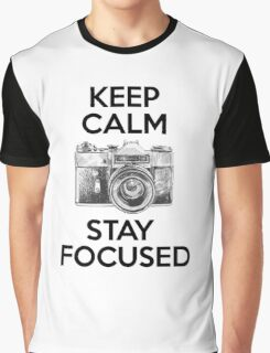 Keep Calm Stay Focused Graphic T-Shirt