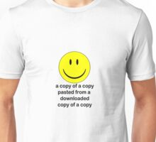 A Copy of a Copy.... Unisex T-Shirt