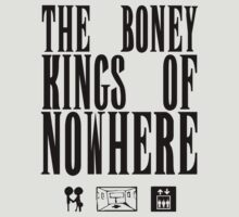 The Boney Kings of Nowhere -Black by Aaran Bosansko