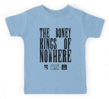 The Boney Kings of Nowhere -Black Kids Tee