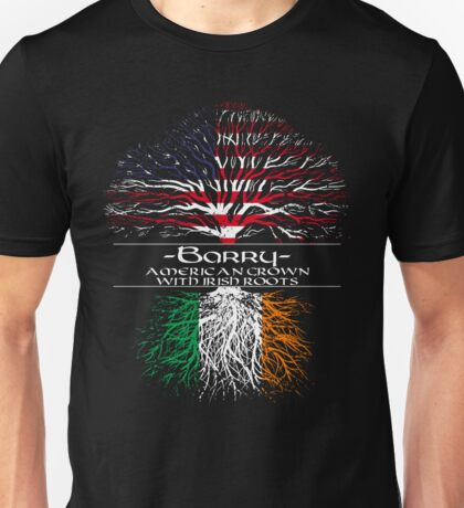 Barry - American Grown with Irish Roots Unisex T-Shirt