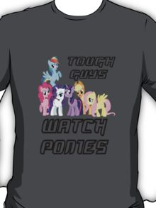 Tough guys [black text] T-Shirt
