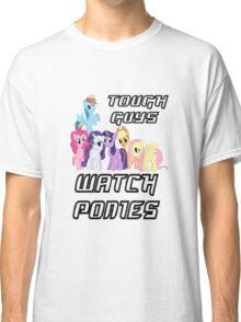Tough guys [black text] Classic T-Shirt